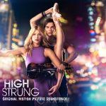 原声大碟 - 舞力重击  High Strung