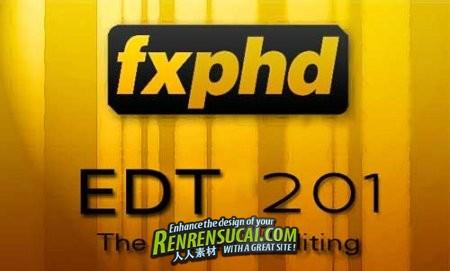 《电影剪辑非线综合训练教程》Fxphd EDT201 The Craft of Editing