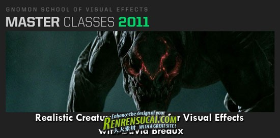 《Gnomon 2011年度大师班教程 - 生物动画视觉特效》Master Classes 2011 Realistic Creature Animation for Visual Effects with David Breaux