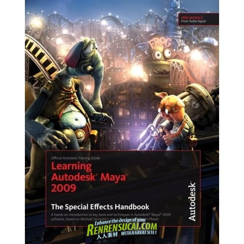 《Maya2009影视特效制作教程》Learning Autodesk Maya 2009 The Special Effects Handbook