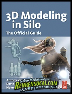 《Silo建模综合训练教程》3D Modeling in With Silo A Step By Step Guide to Modeling in Silo