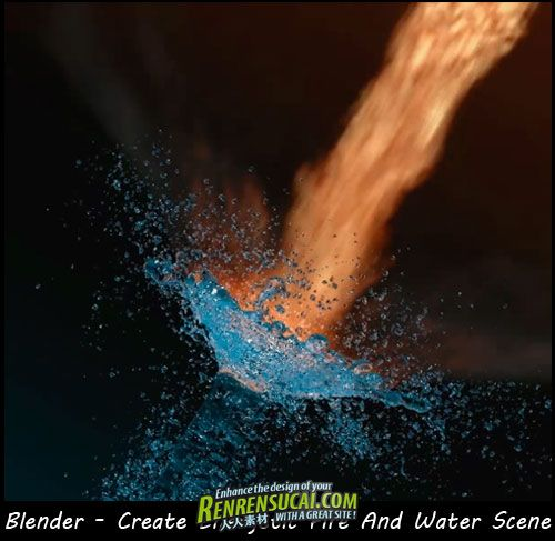 《Blender液体制作高级教程》Blender Create Energetic Fire And Water Scene