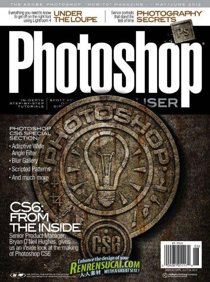 《Photoshop用户杂志2012年5、6月刊》Photoshop User May/June 2012