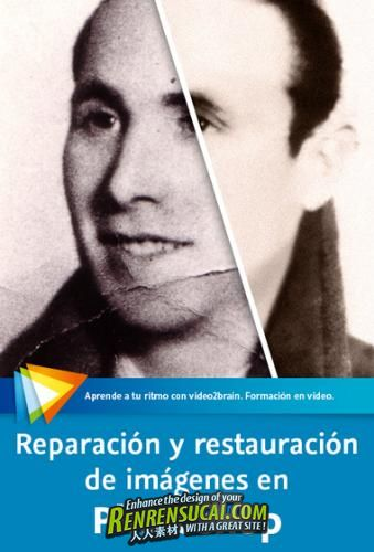 《Photoshop老照片修复技术教程》video2brain Repair and restoration of images in Photoshop Spanish