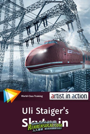 《Photoshop艺术特效工房视频教程》video2brain Photoshop Artist in Action Uli Staigers Skytrai