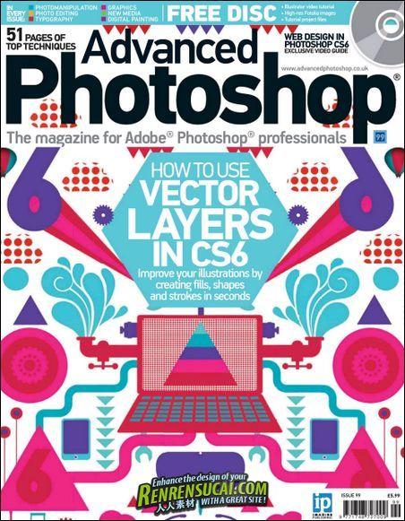 《Photoshop高端杂志2012年第99期》Advanced Photoshop Issue 99 2012