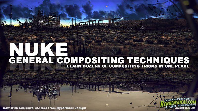 《Nuke合成技术高级教程》cmiVFX Nuke General Compositing Techniques