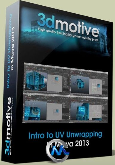 《Maya2013中UV工具使用教程》3DMotive Intro to UV Unwrapping in Maya 2013