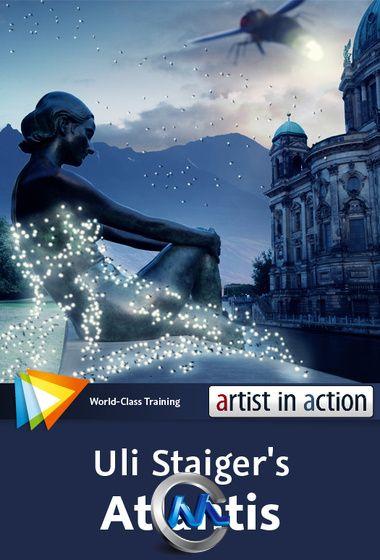 《Photoshop艺术场景合成教程》video2brain Photoshop Artist in Action Uli Staigers Atlantis English