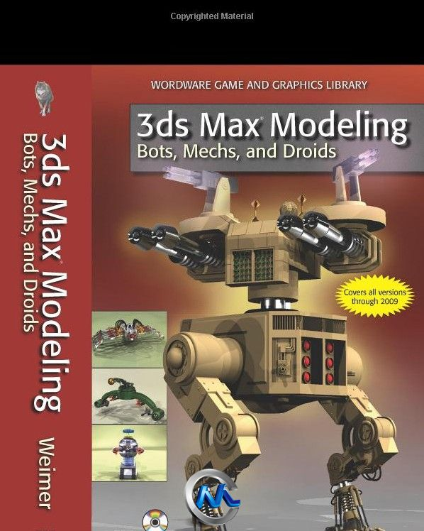 《3dsMax机甲高达机器人建模书籍》3ds Max Modeling Bots Mechs and Droids