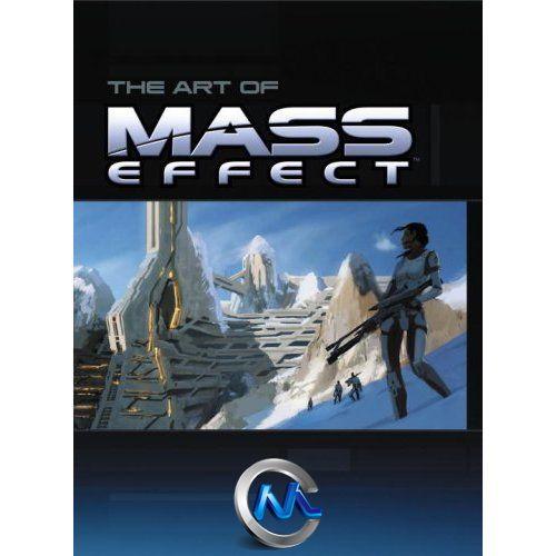 《质量效应1游戏艺术原画设计书籍》The Art of the Mass Effect