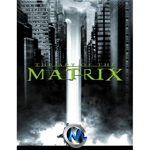 《黑客帝国电影艺术原画设计书籍》The Art of the Matrix