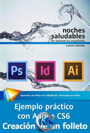 《Adobe InDesign CS6排版实例教程》video2brain Practical example with Adobe CS6 Creating a brochure Spanish