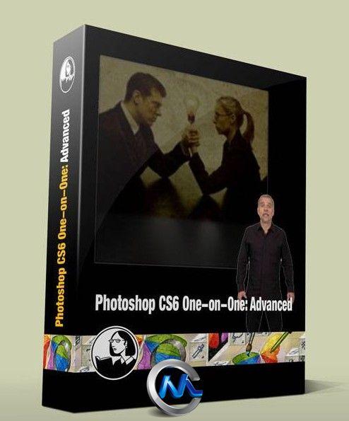 《PS CS6一对一高级教程》Lynda.com Photoshop CS6 One-on-One Advanced