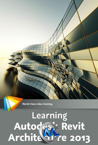 《Revit Architecture建筑建模视频教程》video2brain Learning Autodesk Revit Architecture 2013 English