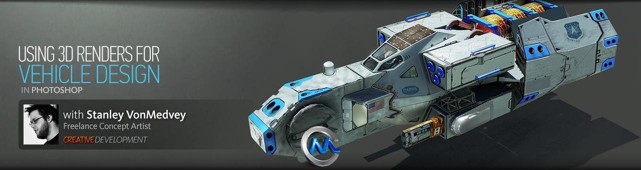 《PS与3dsmax制作概念汽车飞船视频教程》Digital-Tutors Creative Development Painting Over a 3D Model for Vehicle Design in Photoshop with Stanley VonMedvey