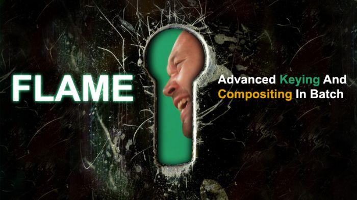 《Flame先进抠像键控技术视频教程》cmiVFX Flame Advanced Keying Concepts