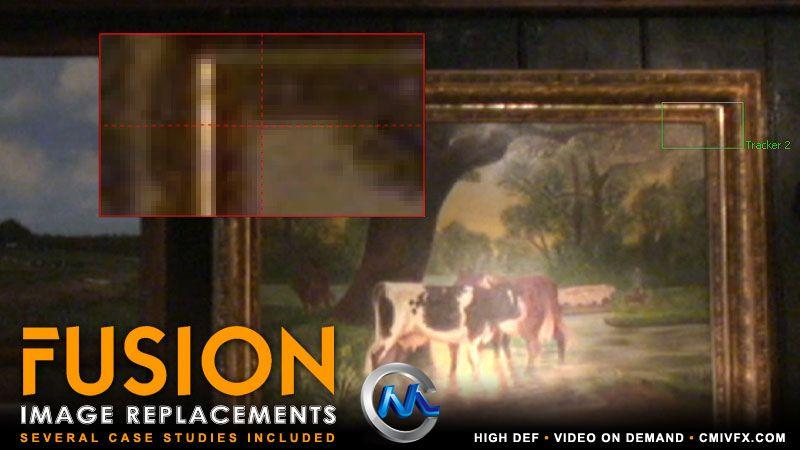 《Fusion跟踪技术视频教程》cmiVFX Fusion Image Replacements