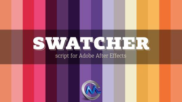 多彩调色板AE脚本 Videohive Swatcher Script for Adobe After Effects 5238472