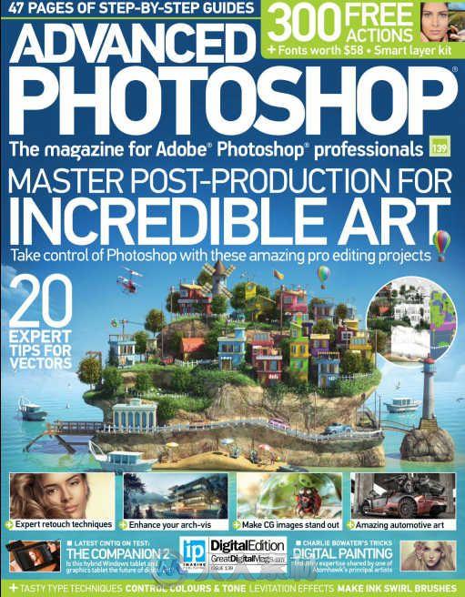 Photoshop高端杂志2015年总第139期 Advanced Photoshop Issue 139 2015