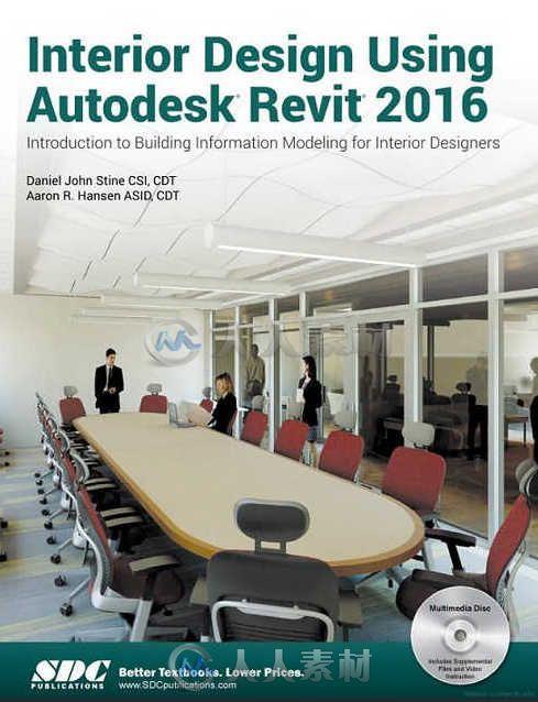 Revit 2016室内设计训练书籍 SDC Publications Interior Design Using Autodesk Revit 2016