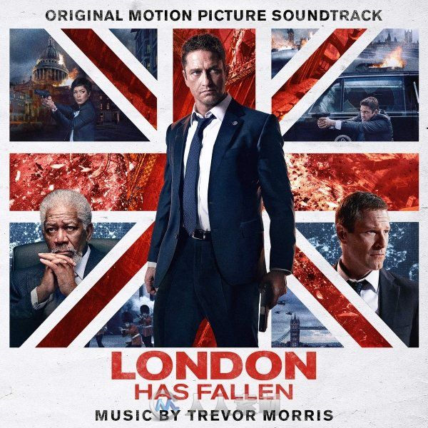 原声大碟 -伦敦陷落 London Has Fallen