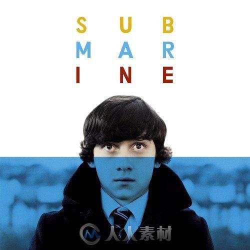 原声大碟 -潜水艇 Submarine