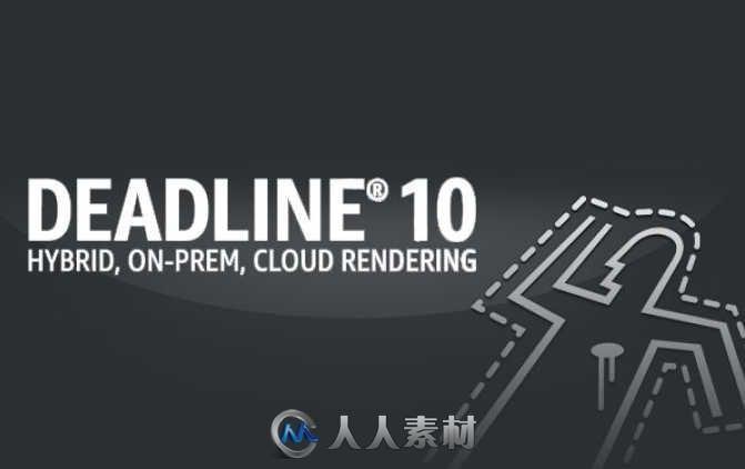 Thinkbox Deadline渲染农场软件V10.0.7.0版