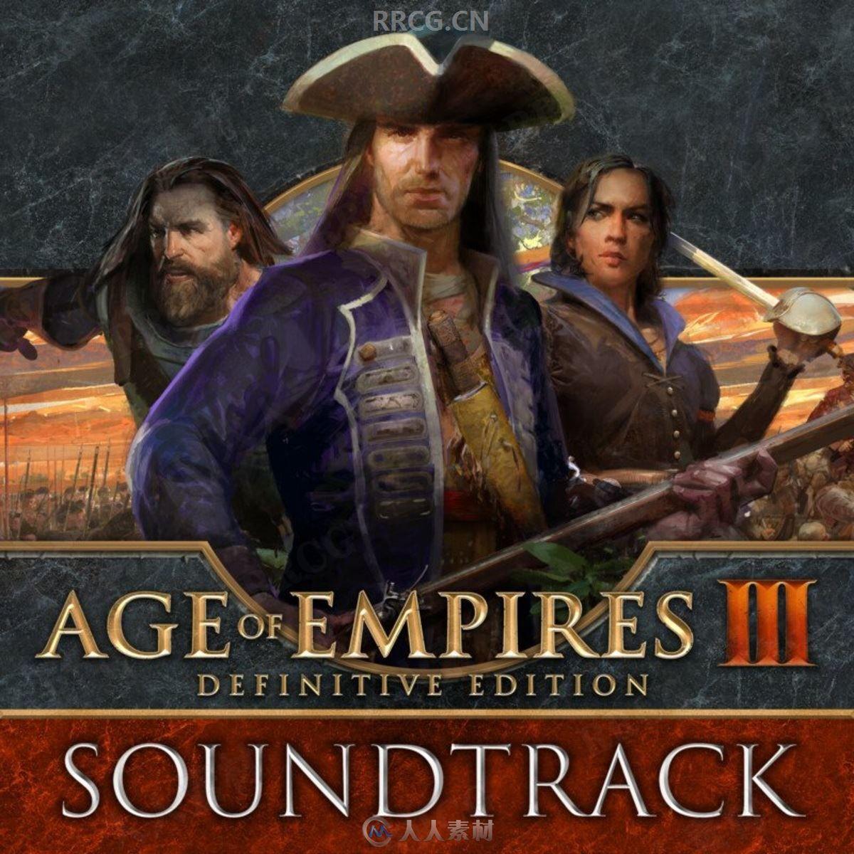 帝国时代3:决定版游戏配乐原声大碟OST音乐素材合集
