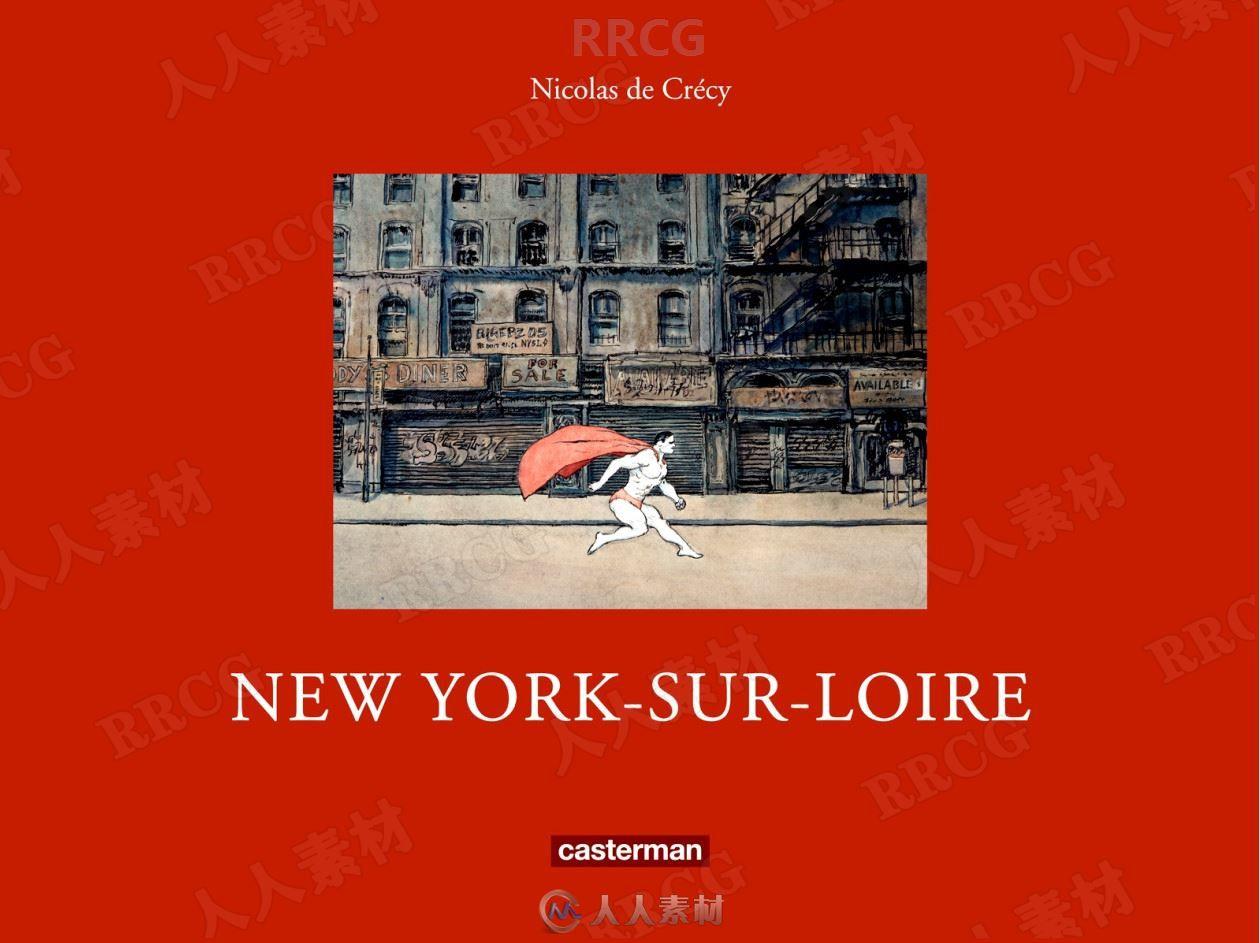 法国画师Nicolas de Crécy《卢瓦尔河畔纽约》手绘原画插画集
