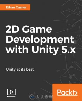 Unity 5中2D游戏框架制作视频教程 PACKT PUBLISHING 2D GAME DEVELOPMENT WITH UNI...