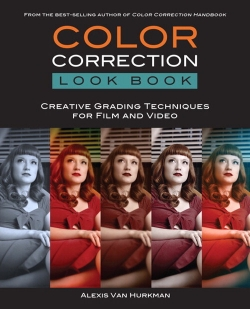 影视级色彩校正技巧书籍 Color Correction Look Book: Creative Grading Technique...