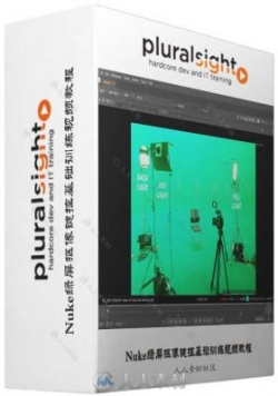 Nuke绿屏抠像键控基础训练视频教程 PLURALSIGHT NUKE GREEN SCREEN KEYING FUNDAME...