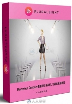 Marvelous Designer服装设计基础入门训练视频教程 PLURALSIGHT MARVELOUS DESIGNER...