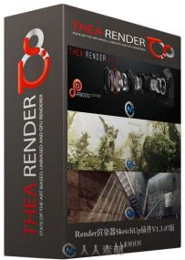Render渲染器SketchUp插件V1.3.07版 Thea Render v1.3.07.1130 for SketchUp 2015