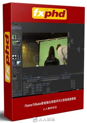 Flame与Nuke影视镜头特效VFX大师级视频教程 FXPHD FLM213 FLAME FOR NUKE ARTISTS